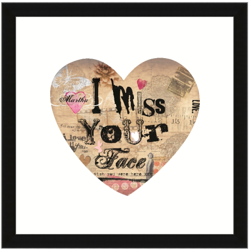 I miss your face love heart print